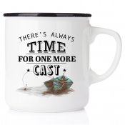 go fishing happy mug emaljmugg fiskemugg There is allways time for one more castcampmug emaljmugg happy mug plåtmugg fiskemugg p