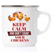 Keep Calm and don´t count your chickens hönsmugg i emalj happymug present till hönsälskare hönsmamma