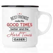 Best friends make the good times better and the hard times easier enamelmug emaljmugg happy mug vänskapsmugg kompismugg