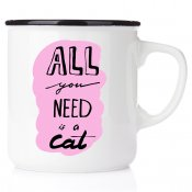 All you need is a cat emaljmugg med katt enamelmug emalj kaffekopp present till kattälskare