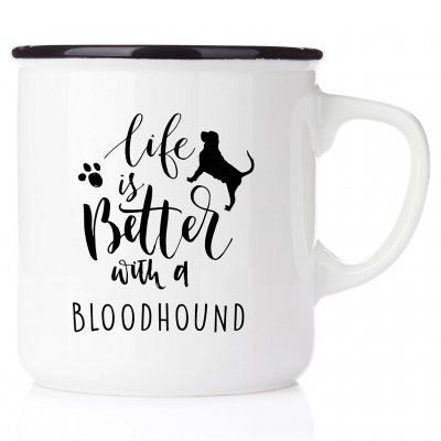 enamel mug emaljmugg hundmugg Life is better with a Bloodhound emaljmugg