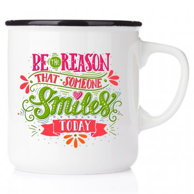 Be the reason that someone smile today happy mug emaljmugg citat vänskap